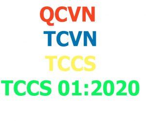 Xây dựng và xác nhận TCCS 01:2020